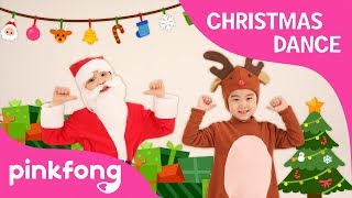 S-A-N-T-A | Christmas Dance | Dance Along | Pinkfong Songs for Children