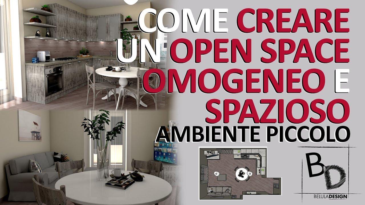 Ambienti con cucina soggiorno open space di 20mq, 25 mq,. Come Creare Un Open Space Omogeneo E Spazioso Ambiente Piccolo Belula Design Youtube