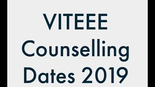viteee-counselling-2019-viteee-2019-counselling-date
