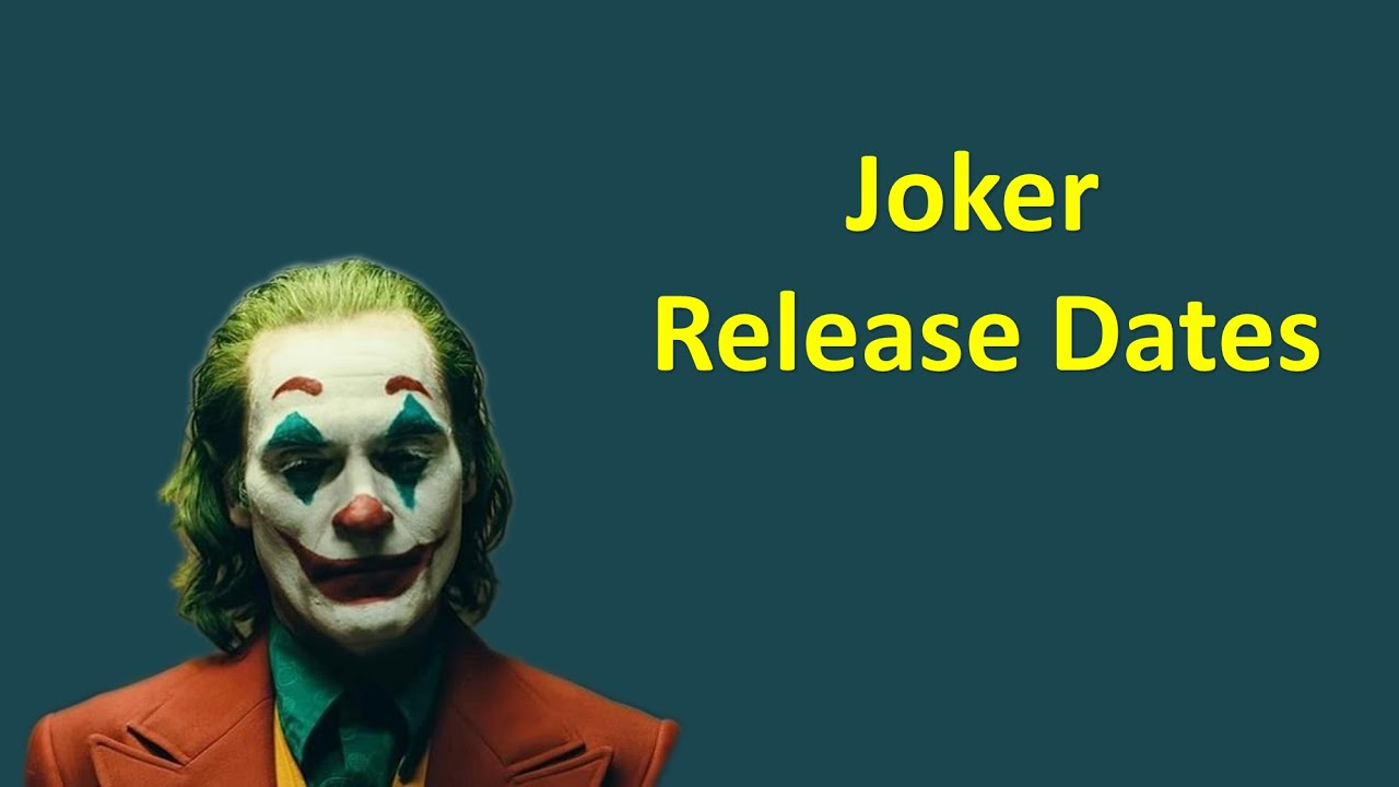 Joker Release Dates (According to Countries)