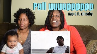 Kap G - Pull Up ft. Lil Baby (Official Music Video) *REACTION*