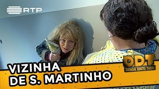 Vizinha de S. Martinho | Donos Disto Tudo