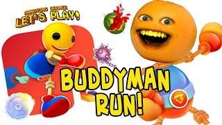 Annoying Orange Plays - Buddyman Run