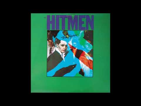 The Hitmen - What Would the Neighbours Say