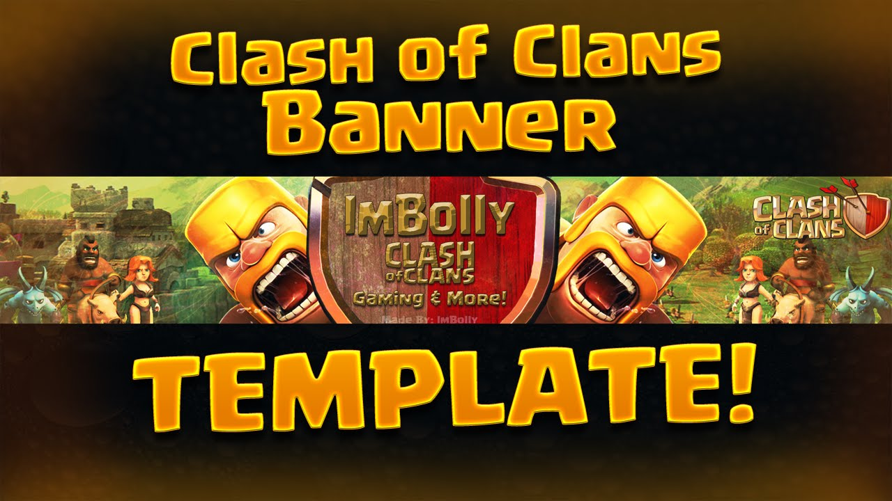 free clash of clans banner template photoshop youtube channel art free youtube