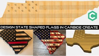 Carbide Create Tutorial - How To Design State Shaped Wooden Flags