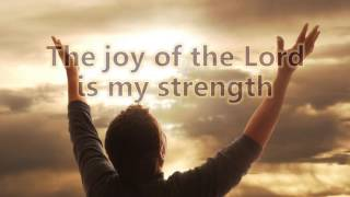 The Joy Of The Lord - Rend Collective w/lyrics