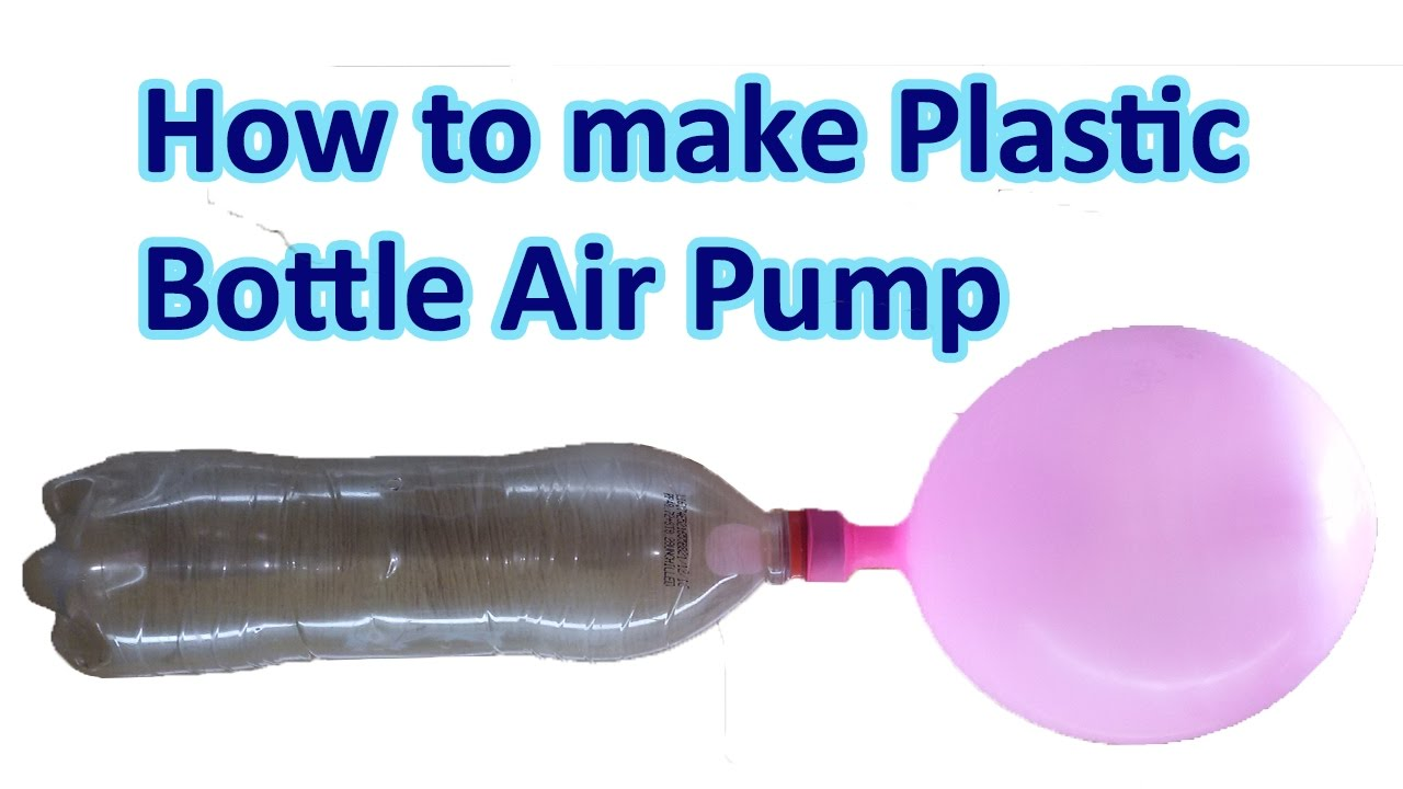 how to make plastic bottle air pump at home amazing life