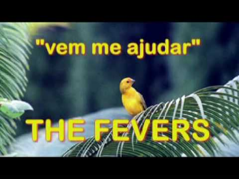 THE FEVERS - VEM ME AJUDAR