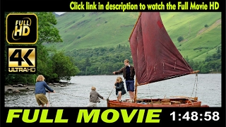Watch Swallows and Amazons Full Movie | rouuuj srzzewi