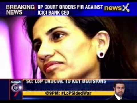 Up Court Orders Fir Against Icici Bank Ceo