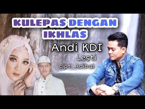 kulepas-dengan-ikhlas- -lesti-/-andi-kdi-(cover)-cipt.-adibal