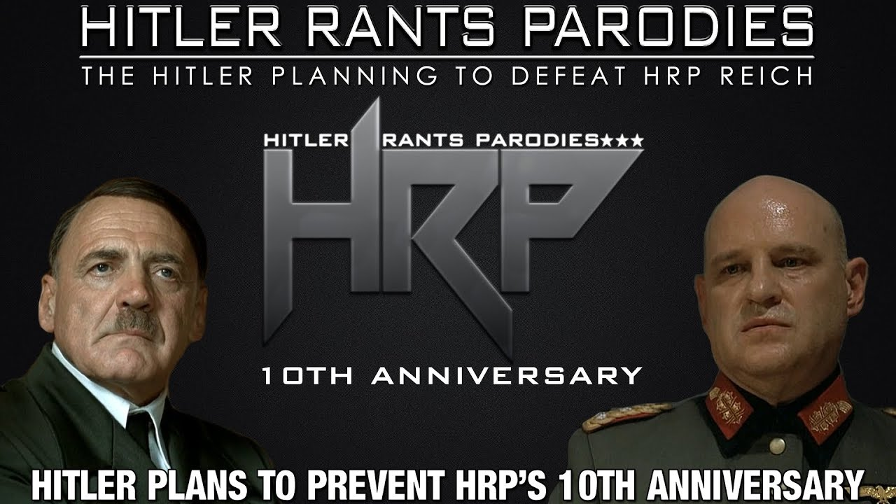 Hitler plans to prevent HRP's 10th Anniversary