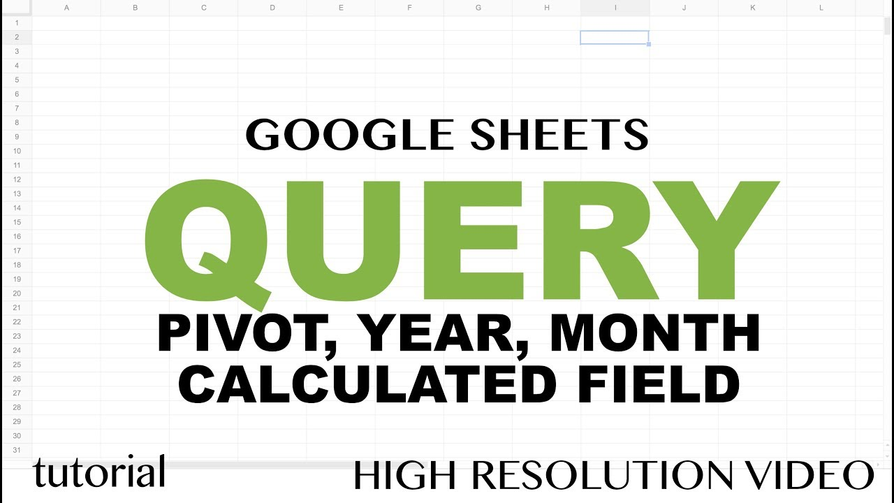 Query Pivot Table Google Sheets Query Pivot Group By Month Year Functions Tutorial Part 6
