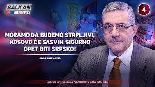 INTERVJU: Srđa Trifković - Moramo da budemo strpljivi, Kosovo će opet biti deo Srbije! (23.10.2019)