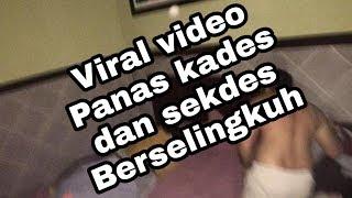 Viral video Panas kades dan sekdes Berselingkuh