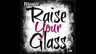 Memoir - Raise Your Glass