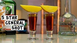 The 5 Star General Shot - Tipsy Bartender