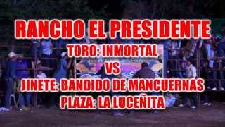 Toro: El Inmortal de Rancho el Presidente vs Bandido de Mancuernas Oaxaca. (Disponible en HD 1080p)