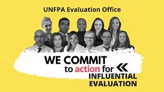 UNFPA Evaluation Office at #Eval4Action Commitment Drive