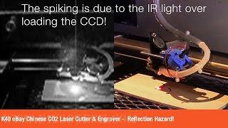 K40 eBay Chinese CO2 Laser Cutter & Engraver -  Reflection Hazard!