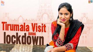 Tirumala Visit During Lockdown | Neha Chowdary | Neha_nani