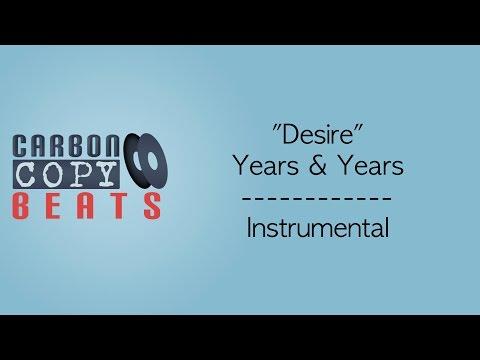 Desire - Instrumental / Karaoke (In The Style Of Years & Years)