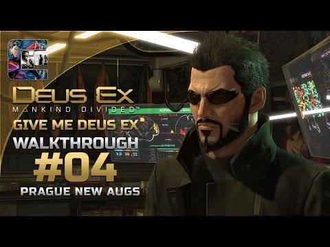 Deus Ex: Mankind Divided - Ghost Walkthrough / Part 4 - Prague: New Augs