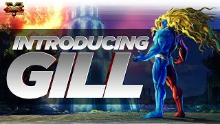 SFV: Character Introduction Series - Gill