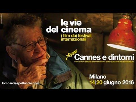 le vie del cinema | Cannes e dintorni | 14-20 giugno 2016