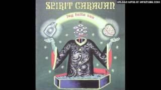 Spirit Caravan - Dead Love Jug Fulla Sun