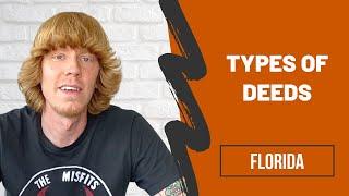 TYPES OF DEEDS | FLORIDA