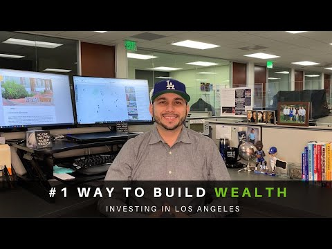 #1 Way to Build Wealth | Investing in Real Estate | Los Angeles