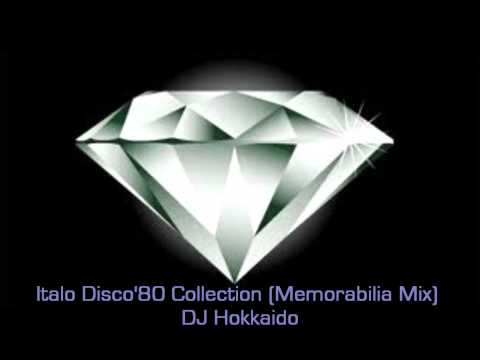 ITALO DISCO '80 COLLECTION (MEMORABILIA MIX) DISCO HITS AND RARITY-DJ HOKKAIDO