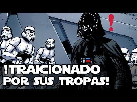 ¡Darth Vader Fue Traiciado Por Sus Tropas!  Star wars