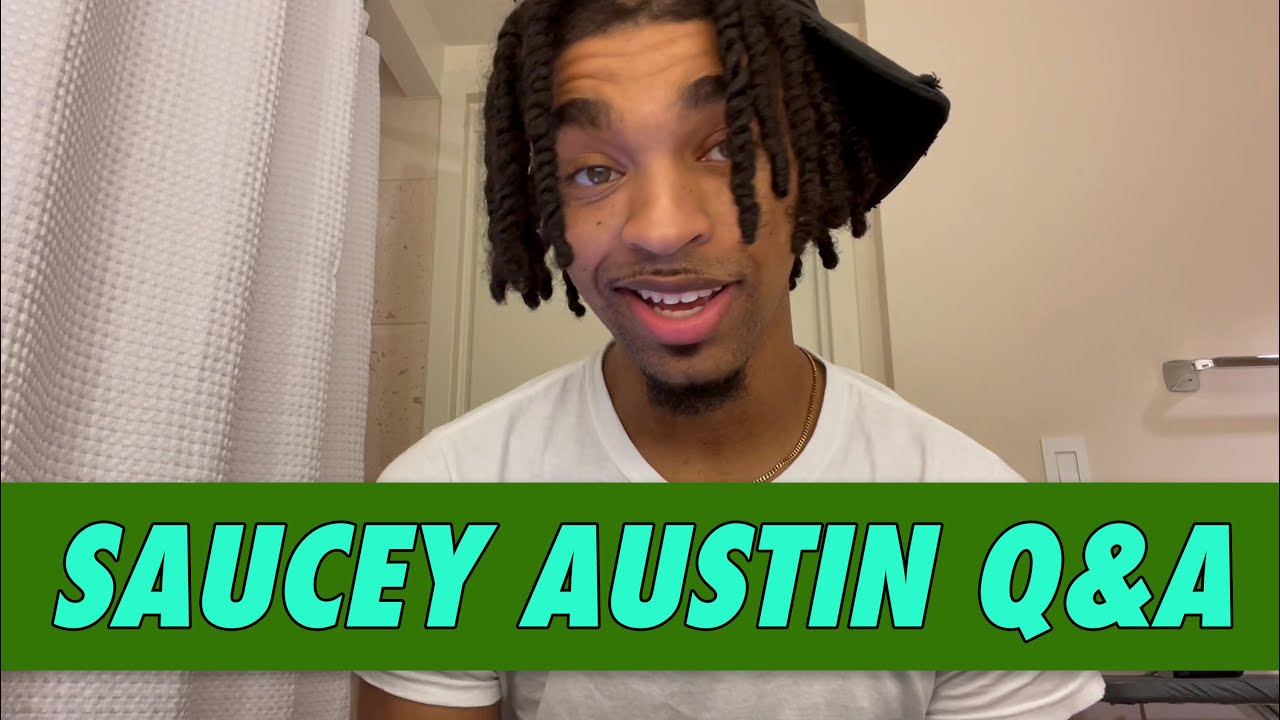 Saucey Austin Q&A