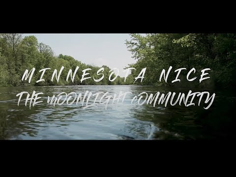 Minnesota Nice - OFFICIAL VIDEO by The Moonlight Community