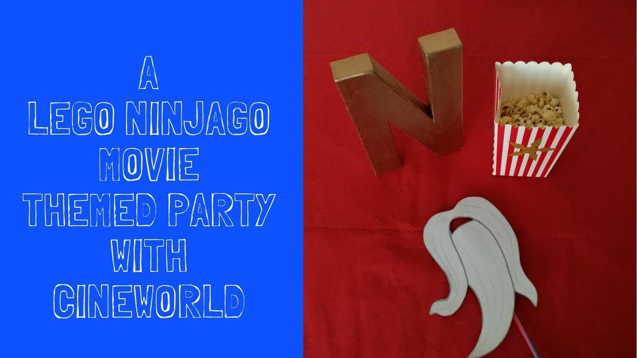 Ninjago Movie Party Ideas With Cineworld Ad Youtube