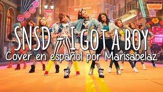 ♪ SNSD (소녀시대) - I GOT A BOY (Spanish Cover/Español) por Marisabelaz