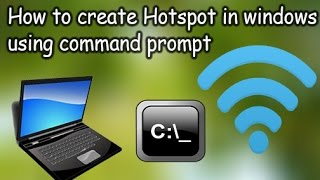 how to create hotspot using cmd in windows