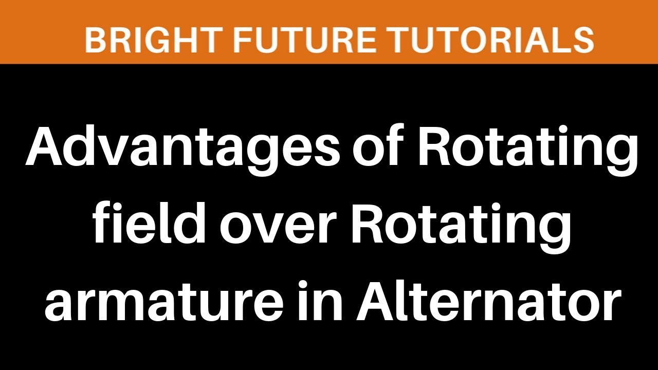 Advantages Of Rotating Field Over Armature In Alternator Motor Ac 220volt Synchronous Rotari Electrical Machines 2