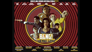 BANG! AUR MAEL GAYAB | Official Trailer | Short Film | Whistling Woods International
