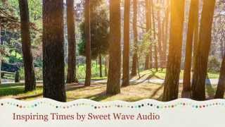 Happy Upbeat Background Music Inspiring Times By Sweet Wave Audio