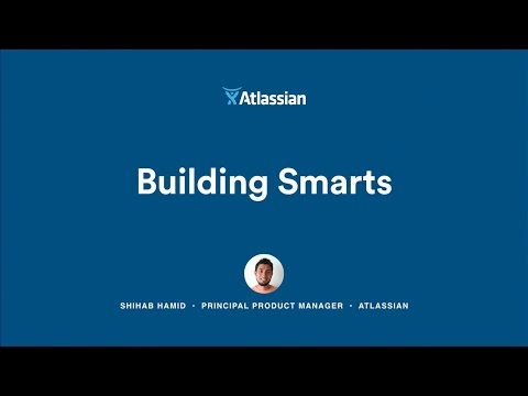Building Smart Software - Atlassian Summit 2016