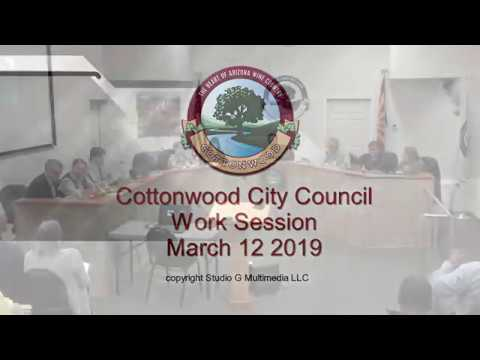 Cottonwood City Council Work Session March 12 2019