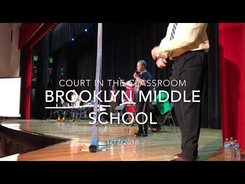 Court In The Classroom/Brooklyn Middle School 1-12-18