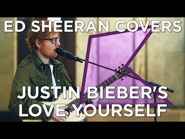 Ed Sheeran covers Justin Bieber's 'Love Yourself' (Live) | KISS Presents
