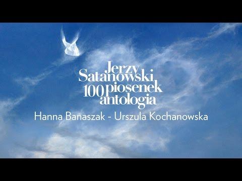 Hanna Banaszak Urszula Kochanowska Youtube