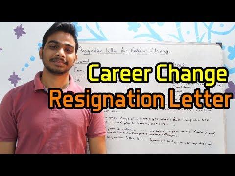 Career Change Resignation Letter Tips, Format