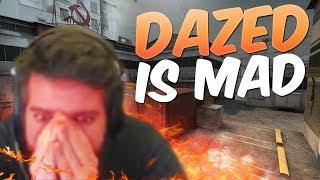 DaZeD Is Mad